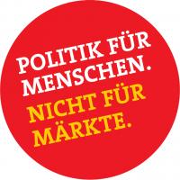 Politik für Menschen. Nicht für Märkte.